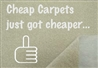cheap carpets just got cheaper